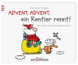 Advent, Advent, ein Rentier rennt!