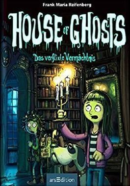 House of Ghosts - Das verflixte Vermächtnis