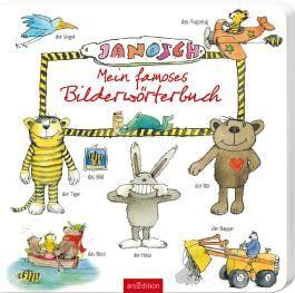 Janosch - Mein famoses Bilderwörterbuch