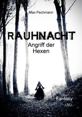 Rauhnacht: Angriff der Hexen
