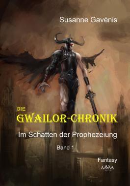 Die Gwailor-Chronik (1): Im Schatten der Prophezeiung