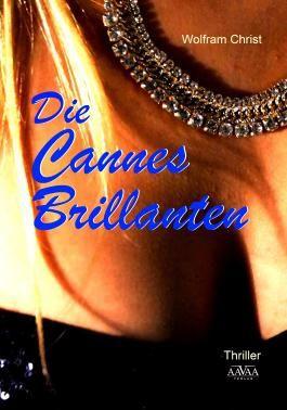Die Cannes Brillanten - Großdruck