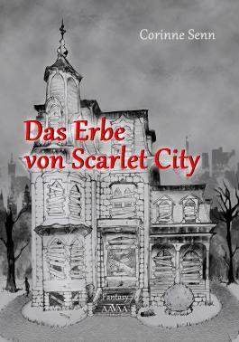 Das Erbe von Scarlet City - Großdruck