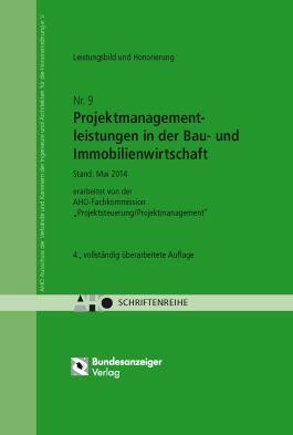 Projektmanagementleistungen in der Bau- und Immobilienwirtschaft