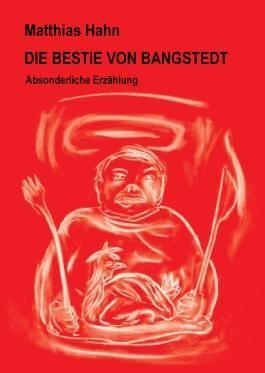 Die Bestie von Bangstedt