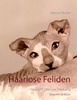 Haarlose Feliden: Herkunft   Rassen   Haltung (Welt der Katzen)