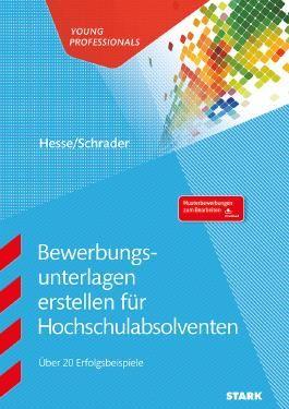Hesse/Schrader: Bewerbungsunterlagen erstellen für Hochschulabsolventen