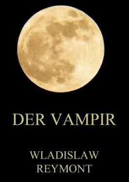 Der Vampir: Erweiterte Ausgabe