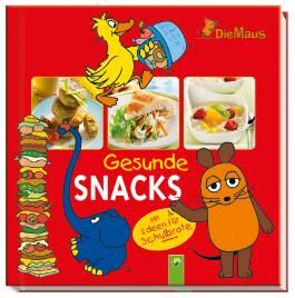 Die Maus - Gesunde Snacks