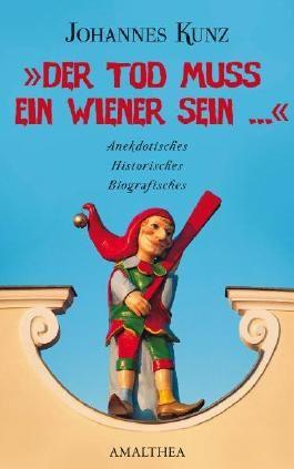 """""""Der Tod muss ein Wiener sein..."""""""