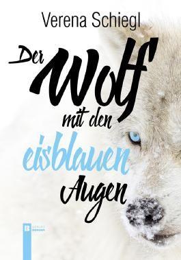 Der Wolf mit den eisblauen Augen
