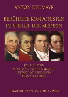 Berühmte Komponisten im Spiegel der Medizin 1