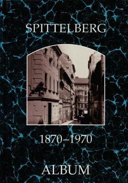 Spittelberg 1870-1970