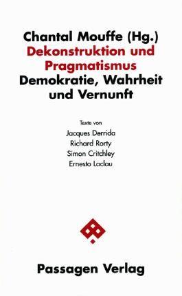 Dekonstruktion und Pragmatismus