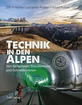 Technik in den Alpen