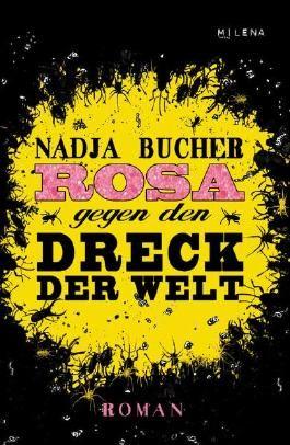 Rosa gegen den Dreck der Welt