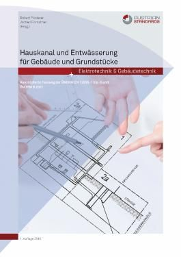 Hauskanal und Entwässerung für Gebäude und Grundstücke
