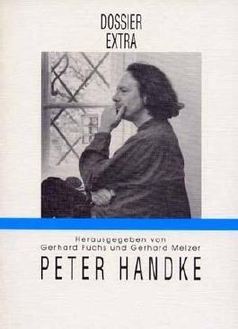 Peter Handke. Die Langsamkeit der Welt