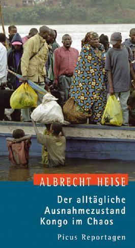 Der alltägliche Ausnahmezustand. Kongo im Chaos