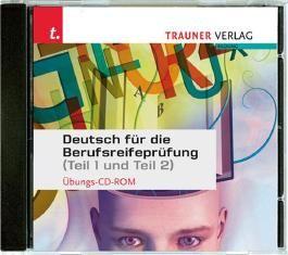 Deutsch für die Berufsreifeprüfung Übungs-CD-ROM
