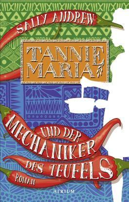 Tannie Maria und der Mechaniker des Teufels