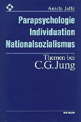 Parapsychologie, Individuation, Nationalsozialismus - Themen bei C. G. Jung