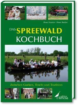 Das Spreewald Kochbuch