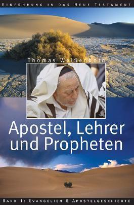 Apostel, Lehrer und Propheten. Einführung in das Neue Testament