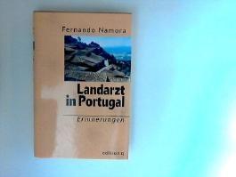 Landarzt in Portugal. Erinnerungen