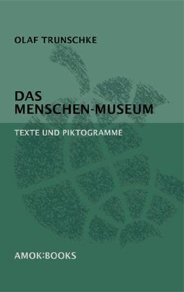 Das Menschen-Museum