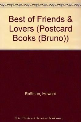 "Best of ""Friends & Lovers"" (Postcard Books (Bruno))"