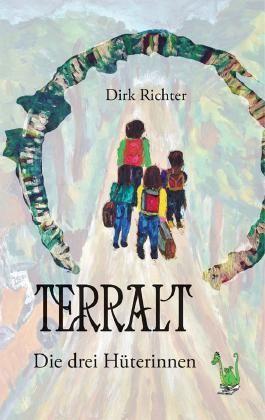Terralt - Die drei Hüterinnnen