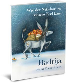 Badrija - Wie der Nikolaus zu seinem Esel kam