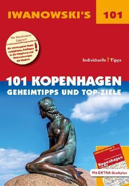 101 Kopenhagen - Reiseführer von Iwanowski