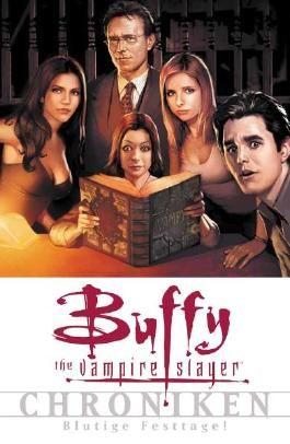 Buffy The Vampire Slayer Chroniken