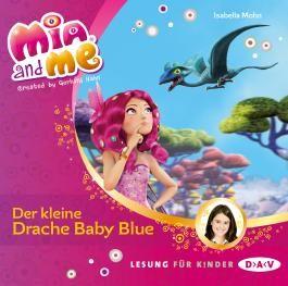 Mia and me - Teil 5: Der kleine Drache Baby Blue (1 CD)