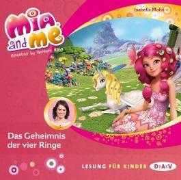 Mia and me – Teil 17: Das Geheimnis der vier Ringe (1 CD)