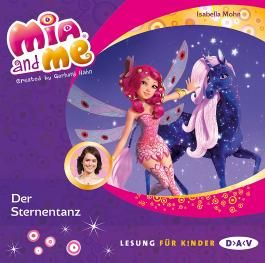 Mia and me - Teil 18: Der Sternentanz (1 CD)