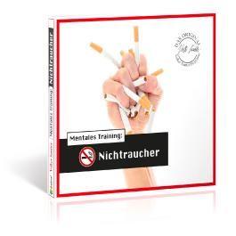 Die Hörapotheke – Mentales Training: Nichtraucher. Der bessere Weg, mit dem Rauchen aufzuhören