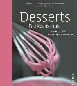 Desserts. Die Kochschule