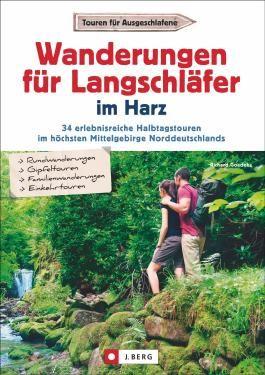Wanderungen für Langschläfer im Harz