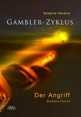 Gambler-Zyklus I: Der Angriff