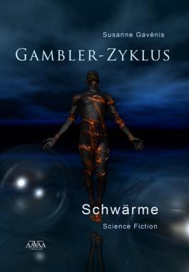 Gambler-Zyklus III: Schwärme