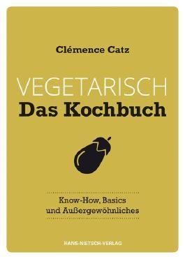 Vegetarisch - Das Kochbuch