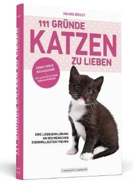 111 Gründe, Katzen zu lieben - Erweiterte Neuausgabe