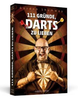 111 Gründe, Darts zu lieben