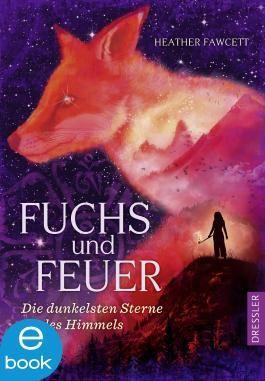 Fuchs und Feuer: Die dunkelsten Sterne des Himmels