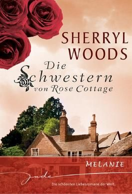 Die Schwestern von Rose Cottage: Melanie