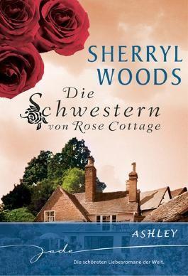 Die Schwestern von Rose Cottage: Ashley