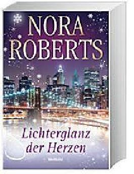 Lichterglanz der Herzen - Drei Liebesromane in einem Band: In dein Lächeln verliebt / Das geheime Amulett / Tanz der Liebenden